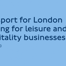 TFL Briefing for Leisure and Hospitality Businesses